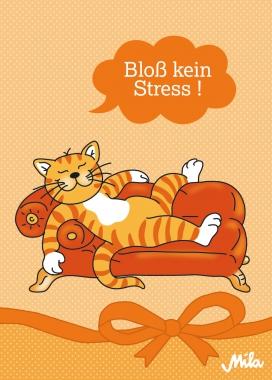 Postkarte Mila Katze - Bloß kein Stress!