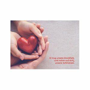 Fotokarte mit Herz Er trug unsere Krankheit - eine Postkarte die Mut macht