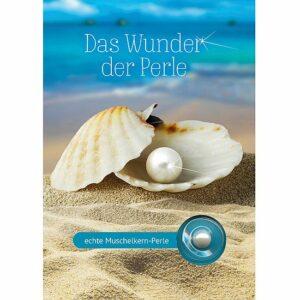 Faltkarte: Das Wunder der Perle - Karte mit echter Muschelkern-Perle - Hochformat Grußkarte Hoffnung/Wertschätzung